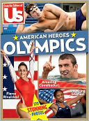 From the Editors of US - Olympics: American Heroes by Wenner Media: Product Image