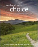 I Never Knew I Had A Choice by Gerald Corey: Book Cover