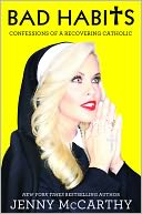 Bad Habits by Jenny McCarthy: Book Cover