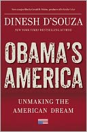 Obama's America by Dinesh D'Souza: Book Cover