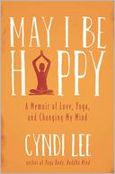 May I Be Happy by Cyndi Lee: Book Cover