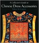 download A Collector's Guide to Chinese Dress Accessories book