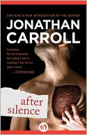 After Silence by Jonathan Carroll: NOOK Book Cover