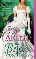 The Bride Wore Pearls by Liz Carlyle: NOOK Book Cover