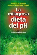 La Milagrosa dieta del PH by Robert O. Young: Book Cover