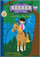 Keeker and the Not-So-Sleepy Hollow (Sneaky Pony Series #6) by Hadley Higginson: NOOK Book Cover