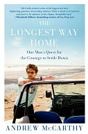 The Longest Way Home by Andrew McCarthy: Book Cover