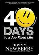 40 Days to a Joy-Filled Life by Tommy Newberry: Book Cover