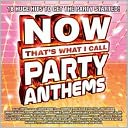 Now That's What I Call Party Anthems: CD Cover