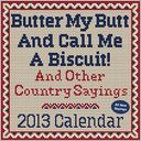 Butter My Butt And Call Me A Biscuit! 2013 Day-to-Day Calendar by Allan Zullo: NOOK Book Cover