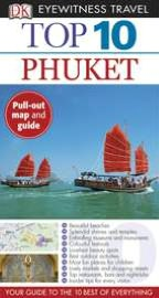 Eyewitness Top 10 Travel Guide: Phuket