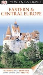 Free ebooks downloads for pc DK Eyewitness Travel Guide: Eastern and Central Europe English version by Jonathan Bousfield 9780756684167