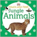 download Touch and Feel Jungle Animals book