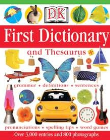 DK First Dictionary and Thesaurus