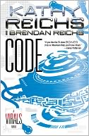 Code (Virals Series #3) by Kathy Reichs: NOOK Book Cover