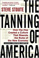 The Tanning of America by Steve Stoute: Book Cover