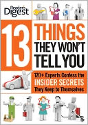 13 Things They Won't Tell You by Editors of Reader's Digest: NOOK Book Cover
