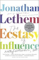 The Ecstasy of Influence by Jonathan Lethem: Book Cover