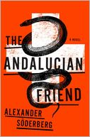 The Andalucian Friend by Alexander Soderberg: CD Audiobook Cover