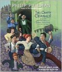 Two Crafty Criminals! by Philip Pullman: CD Audiobook Cover