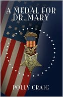 download A Medal for Dr. Mary book