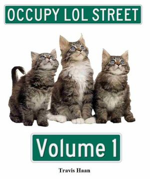 Occupy LOL Street Volume 1 [NOOK Book]