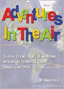 Adventures In The Air by Ian Usher: NOOK Book Cover