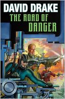 The Road of Danger by David Drake: Book Cover