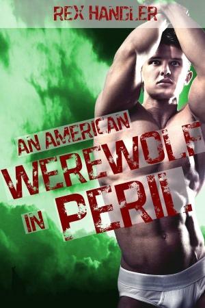 An American Werewolf in Peril (Gay Werewolf Gang Bang). nookbook