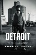 Detroit by Charlie LeDuff: Book Cover