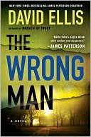 The Wrong Man (Jason Kolarich Series #3) by David Ellis: Book Cover