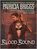 Blood Bound (Mercy Thompson Series #2) by Patricia Briggs: NOOK Book Cover