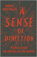A Sense of Direction by Gideon Lewis-Kraus: Book Cover