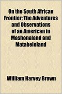 download On The South African Frontier (1899) book