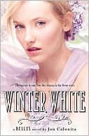 Winter White (Belles Series #2) by Jen Calonita: Book Cover