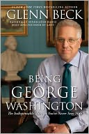 Being George Washington by Glenn Beck: NOOK Book Cover