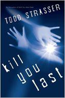 Kill You Last by Todd Strasser: Book Cover