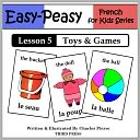 download French Lesson 5 : Toys & Games (Learn French Flash Cards) book
