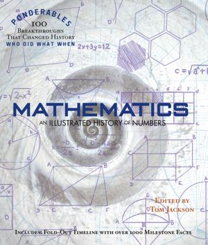 Mathematics: An Illustrated History of Numbers