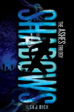Shadows (Ashes Trilogy Series #2)  -  Ilsa J. Bick