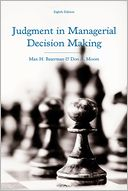 Judgment in Managerial Decision Making by Max H. Bazerman: Book Cover
