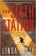 The Sixth Station by Linda Stasi: Book Cover
