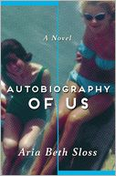 Autobiography of Us by Aria Beth Sloss: Book Cover