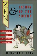 download Zen and the Way of the Sword : Arming the Samurai Psyche book
