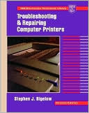 download Troubleshooting and Repairing Computer Printers book