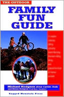 Outdoor Family Fun Guide by Michael Hodgson: Book Cover