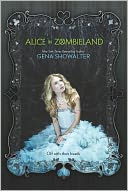 Alice in Zombieland by Gena Showalter: Book Cover
