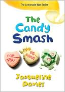 The Candy Smash (The Lemonade War Series #4) by Jacqueline Davies: Book Cover