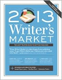 2013 Writer's Market by Robert Lee Brewer: Book Cover