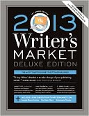 2013 Writer's Market Deluxe Edition by Robert Lee Brewer: Book Cover
